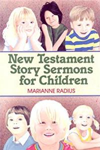 Download New Testament Story Sermons for Children eBook