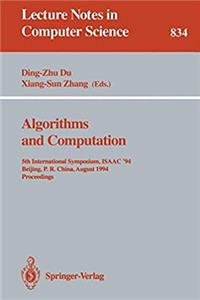 Download Algorithms and Computation: 5th International Symposium, ISAAC '94, Beijing, P.R. China, August 25 - 27, 1994. Proceedings (Lecture Notes in Computer Science) eBook