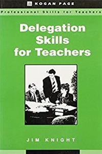Download Delegation Skills for Teachers (Teaching and Learning in Higher Education) eBook