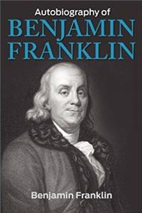 Download The Autobiography of Benjamin Franklin eBook