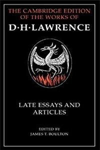 Download D. H. Lawrence: Late Essays and Articles (The Cambridge Edition of the Works of D. H. Lawrence) eBook