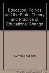 Download Education, Politics and the State: Theory and Practice of Educational Change eBook