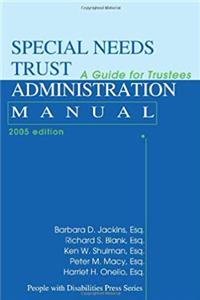 Download Special Needs Trust Administration Manual: A Guide for Trustees eBook