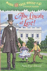 Download Abe Lincoln at Last! (Magic Tree House) eBook