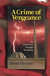 Download A Crime of Vengeance: An Armenian Struggle for Justice eBook
