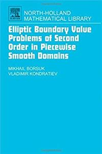 Download Elliptic Boundary Value Problems of Second Order in Piecewise Smooth Domains, Volume 69 (North-Holland Mathematical Library) eBook