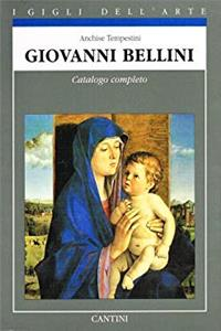 Download Giovanni Bellini: Catalogo completo dei dipinti (I Gigli dell'arte) (Italian Edition) eBook