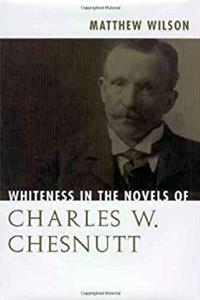 Download Whiteness in the Novels of Charles W. Chesnutt eBook