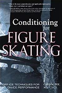 Download Conditioning for Figure Skating: Off-Ice Techniques for On-Ice Performance eBook