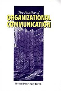 Download The Practice of Organizational Communication eBook
