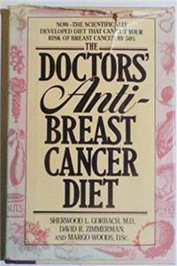 Download The Doctors' Anti-Breast Cancer Diet: How the Right Foods Can Reduce Your Risk of Breast Cancer eBook