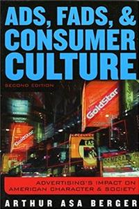 Download Ads, Fads, and Consumer Culture: Advertising's Impact on American Character and Society eBook