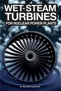 Download Wet-Steam Turbines for Nuclear Power Plants eBook