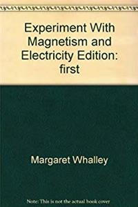 Download Experiment With Magnetism and Electricity eBook