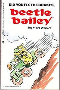 Download Beetle Bailey 31: Did You Fix the Brakes, Beetle Bailey eBook