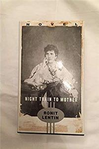 Download Night Train to Mother eBook