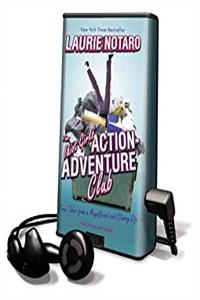 Download The Idiot Girls' Action-Adventure Club: True Tales from a Magnificent and Clumsy Life (Playaway Adult Fiction) eBook