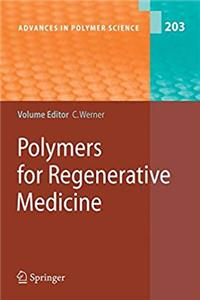 Download Polymers for Regenerative Medicine (Advances in Polymer Science) eBook