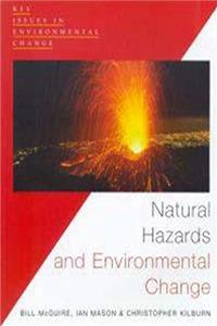 Download Natural Hazards and Environmental Change (Key Issues in Environmental Change) eBook