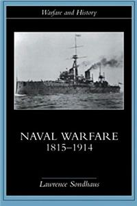 Download Naval Warfare, 1815-1914 (Warfare and History) eBook