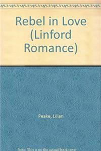 Download Rebel In Love (LIN) (Linford Romance) eBook
