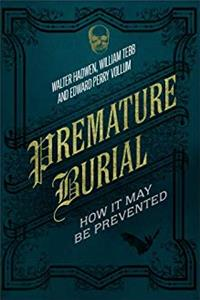 Download Premature Burial: How It May Be Prevented eBook