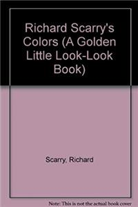 Download Richard Scarry's Colors (A Golden Little Look-look Book) eBook