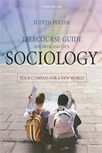Download Telecourse Guide for Brym/Lie's Sociology: Your Compass for a New World, 3rd eBook