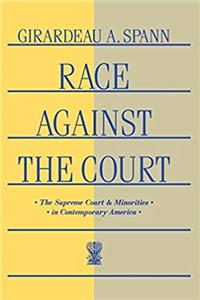 Download Race Against the Court: The Supreme Court and Minorities in Contemporary America eBook