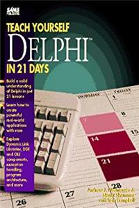 Download Teach Yourself Borland Delphi in 21 Days (Sams Teach Yourself) eBook