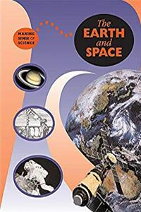 Download The Earth and Space (Making Sense of Science) eBook