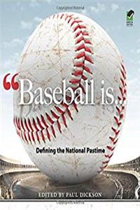Download Baseball Is . . .: Defining the National Pastime (Dover Baseball) eBook