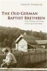 Download The Old German Baptist Brethren: Faith, Farming, and Change in the Virginia Blue Ridge eBook