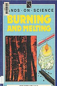 Download Burning and Melting: Projects With Heat (Hands on Science Series) eBook