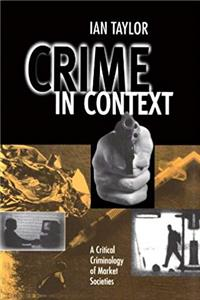 Download Crime in Context: A Critical Criminology of Market Societies eBook