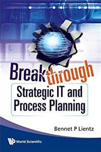 Download Breakthrough Strategic It and Process Planning eBook