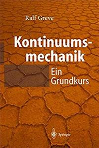 Download Kontinuumsmechanik: Ein Grundkurs für Ingenieure und Physiker (German Edition) eBook