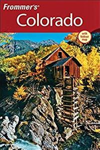 Download Frommer's Colorado (Frommer's Complete Guides) eBook