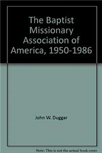 Download The Baptist Missionary Association of America, 1950-1986 eBook
