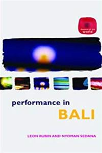 Download Performance in Bali (Theatres of the World) eBook