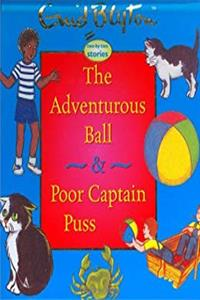 Download The Adventurous Ball & Poor Captain Puss (Enid Blyton Two-By-Two Stories) eBook