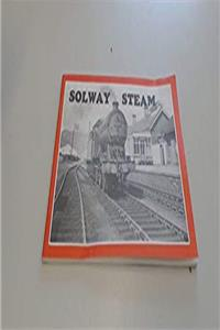 Download Solway Steam: Story of the Silloth and Port Carlisle Railways, 1854-1964 eBook