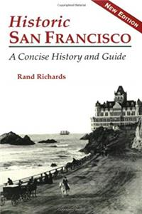 Download Historic San Francisco: A Concise History and Guide eBook