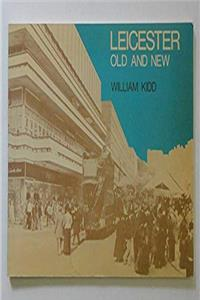 Download Leicester Old and New eBook
