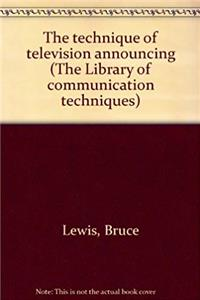 Download The technique of television announcing (The Library of communication techniques) eBook