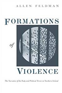 Download Formations of Violence: The Narrative of the Body and Political Terror in Northern Ireland eBook