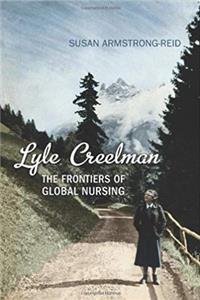 Download Lyle Creelman: The Frontiers of Global Nursing eBook