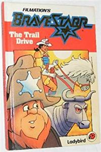 Download Marshal Bravestarr: The Trail Drive eBook