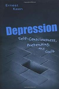 Download Depression: Self-Consciousness, Pretending, and Guilt eBook