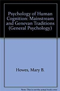 Download Psychology of Human Cognition: Mainstream and Genevan Traditions (General Psychology) eBook
